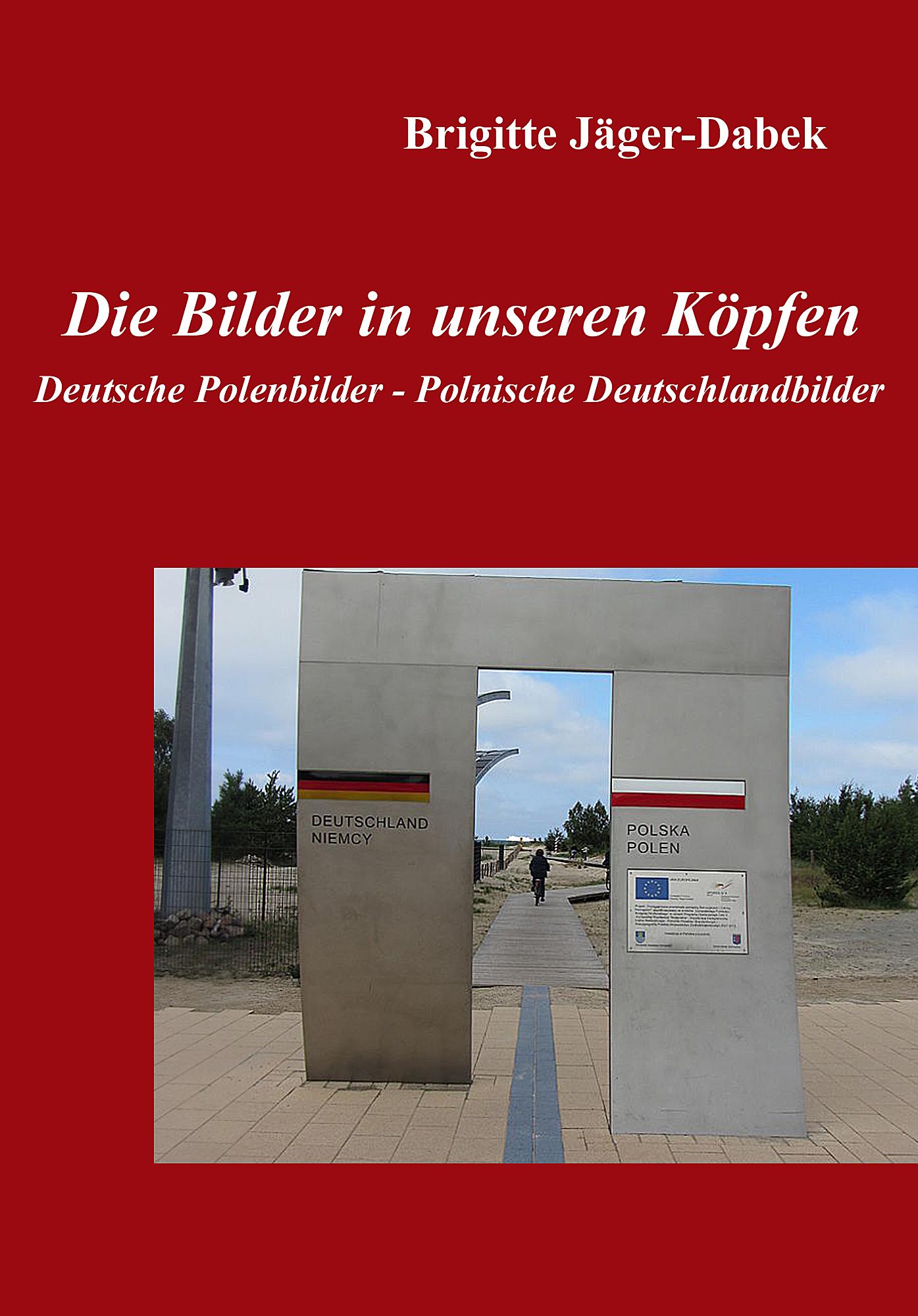 Die Bilder in unseren Köpfen, Cover, Deutschlandbilder, Polenbilder