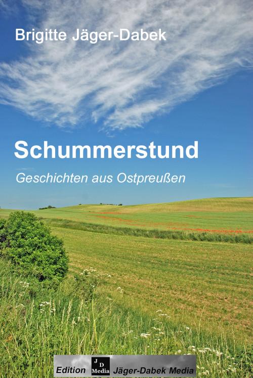 Schummerstund. Geschichten aus Ostpreußen, Cover